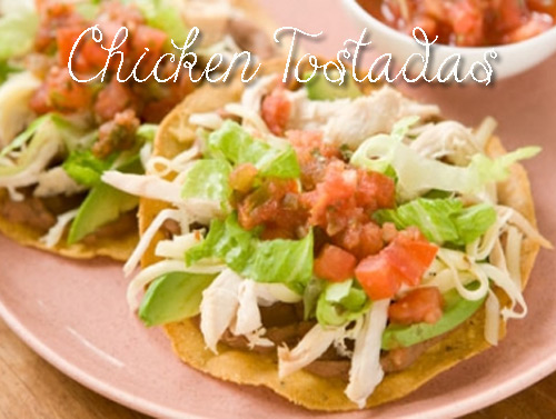 Healthy Food: Chicken Tostadas Recipe